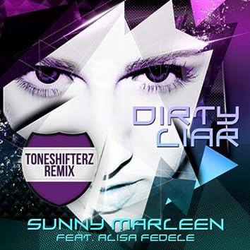 Dirty Liar (Toneshifterz Remix)