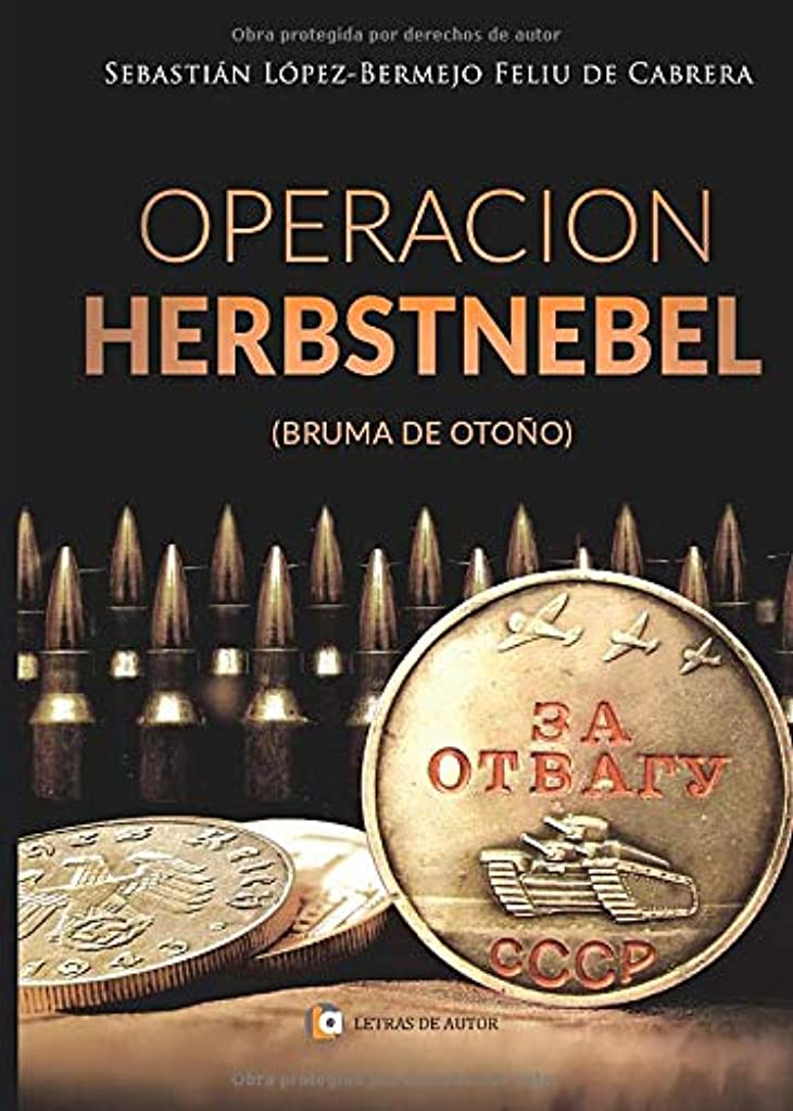 保証防腐剤非行OPERACIóN HERBSTNEBEL: Bruma de Oto?o