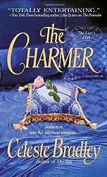 The Charmer (Liars Club, Book 4): Celeste Bradley
