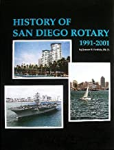 History of San Diego Rotary Club 33, Vol. 3: 1991-2001