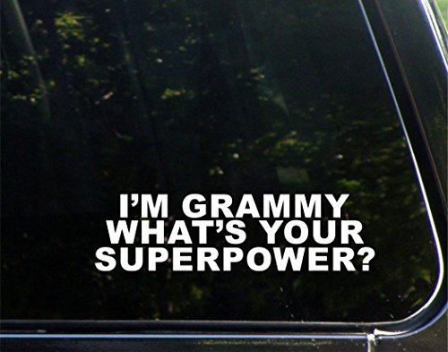 "I'm Grammy What's Your Superpower? - 8-3/4"" x 2-1/2"" Vinyl Die Cut Decal/Bumper Sticker for Windows, Cars, Trucks, Laptops, Etc."