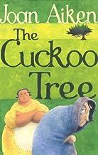 [Cuckoo Tree] [By: Joan Aiken] [January, 2004]
