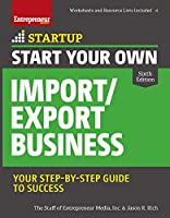 Start Your Own Import/Export Business (Startup)