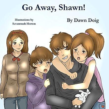 Go Away, Shawn!