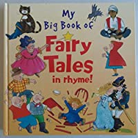 Big Book of Fairytales in Rhyme 1902272315 Book Cover
