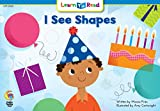 I See Shapes (Learn to Read)