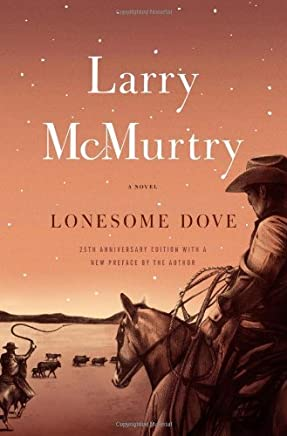Lonesome Dove: A Novel by Larry McMurtry (2010-06-15)