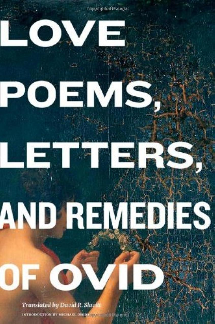 のスコア良性マウスピースLove Poems, Letters, and Remedies of Ovid (English Edition)