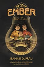 The City Of Ember: The Graphic Novel (Turtleback School & Library Binding Edition)