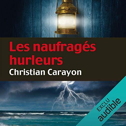 Les naufragés hurleurs audiobook cover art