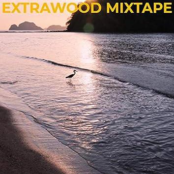 Extrawood Mixtape