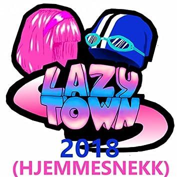 LazyTown 2018 (Hjemmesnekk)