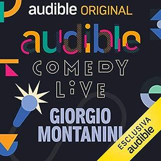 Audible Comedy LIVE #9                   Di:                                                                                                                                 Giorgio Montanini,                                                                                        Francesco Capodaglio,                                                                                        Antonio Ricatti,                   e altri                          Letto da:                                                                                                                                 Giorgio Montanini,                                                                                        Francesco Capodaglio,                                                                                        Pietro Sparacino,                   e altri                 Durata:  2 ore e 15 min     17 recensioni     Totali 4,5