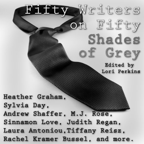 Fifty Writers on Fifty Shades of Grey audiobook cover art