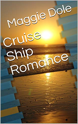 Cruise Ship Romance (English Edition)