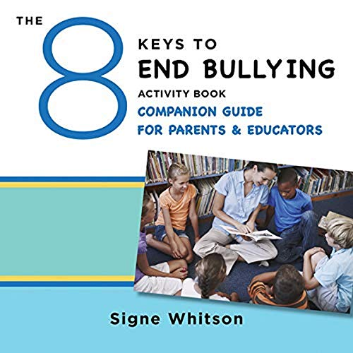 The 8 Keys to End Bullying