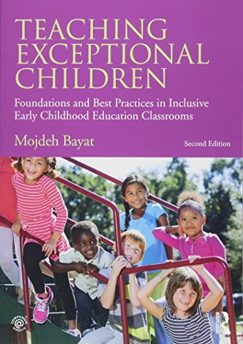 Compare Textbook Prices for Teaching Exceptional Children: Foundations and Best Practices in Inclusive Early Childhood Education Classrooms 2 Edition ISBN 9781138802209 by Bayat, Mojdeh