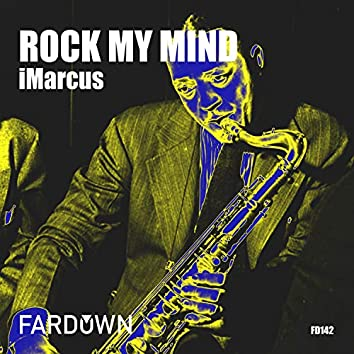 Rock My Mind EP