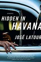 Hidden in Havana (Thomas Dunne Books)