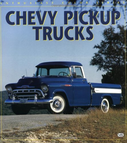 Chevy Pickup Trucks (Enthusiast Color Series)