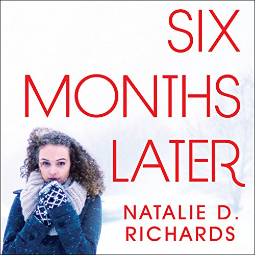 Six Months Later audiobook cover art