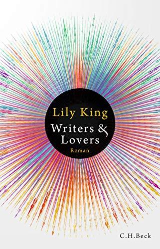 Buchseite und Rezensionen zu 'Writers & Lovers: Roman' von Lily King