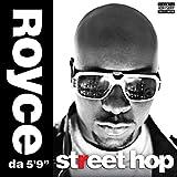 Songtexte von Royce da 5′9″ - Street Hop