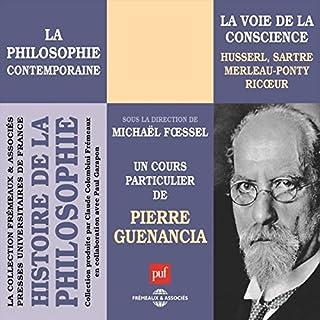 La philosophie contemporaine: La voie de la conscience - Husserl, Sartre, Merleau-Ponty, Ricœur Titelbild