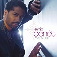 Love & Life by Eric Benet (2008-09-09)