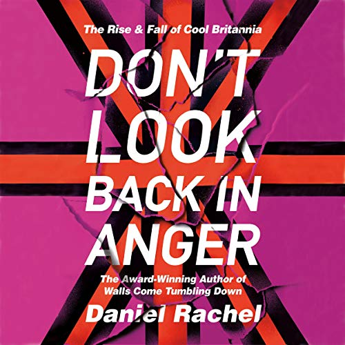 Don't Look Back in Anger audiobook cover art