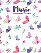 Music Songwriting Journal: Blank Music Sheet Notebook and Lyric Diary Lined Pages with Cute Butterflies Themed Cover
