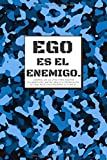 Ego es el Enemigo. Journal de Jiu jitsu Para Anotar Tus Objetivos, Metas, Drills y Técnicas de BJJ: Cuaderno Notebook de Regalo para Luchador de Grappling y Gi. Todas Las Cintas