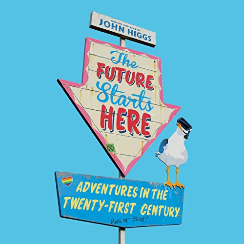 The Future Starts Here audiobook cover art