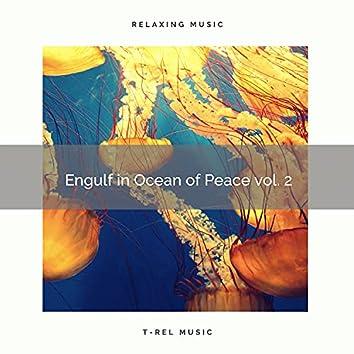 ! ! ! ! ! ! Engulf in Ocean of Peace vol. 2