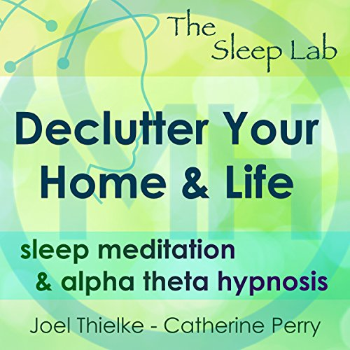 Declutter Your Home & Life cover art