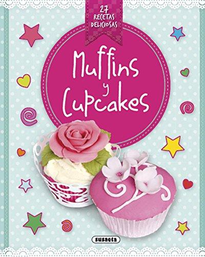 Muffins y cupcakes (Recetas deliciosas)
