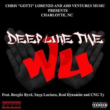 Deep Like the Wu - Charlotte