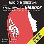 Henrietta & Eleanor: A Retelling of Jekyll and Hyde