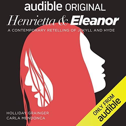 Henrietta & Eleanor: A Retelling of Jekyll and Hyde Titelbild