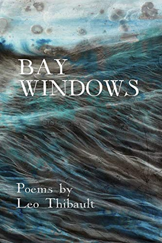Bay Windows: The Land - The Sea - Beyond