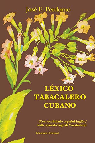LÉXICO TABACALERO CUBANO (Coleccion Diccionarios)