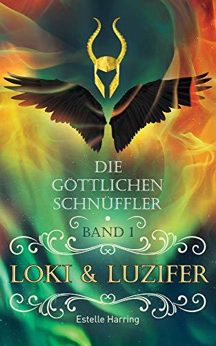 Loki & Luzifer: Die Göttlichen Schnüffler (Band 1)