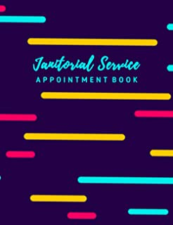 Janitorial Service Appointment Book: Undated 12-Month Reservation Calendar Planner and Client Data Organizer: Customer Con...