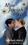 Nice Jewish Girls (Lesbian Light Reads Book 12)