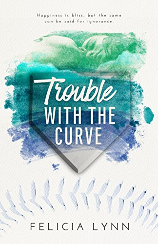 Trouble With The Curve (Learning Curve Book 2) (English Edition)