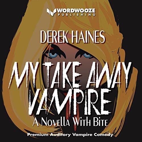 My Take Away Vampire audiobook cover art