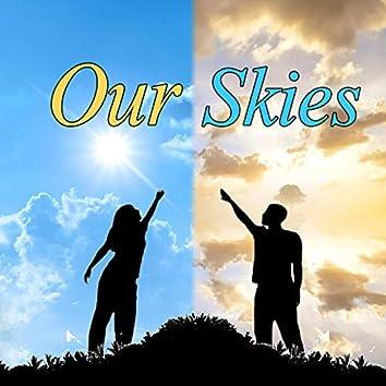 Our Skies