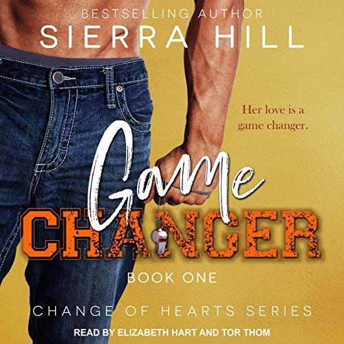 Game Changer Audiobook By Sierra Hill cover art