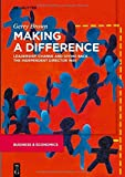 Making a Difference: Leadership, Change and Giving Back the Independent Director Way