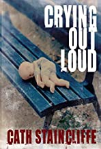Crying Out Loud (A Sal Kilkenny Mystery Book 8)